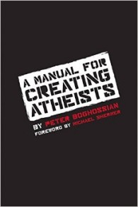 Boghossian-Creating Atheists
