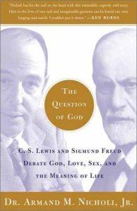 Question of God--Nicholi