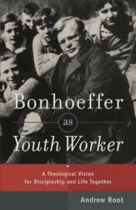 Bonhoeffer-Youth Ministry