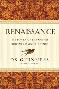 Os Guinness--Renaissance